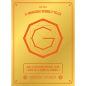 2013 G-Dragon World Tour 'One of a Kind in SEOUL' (Live)