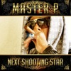 Next Shooting Star (feat. Rome & Dee-1) - Single, Master P