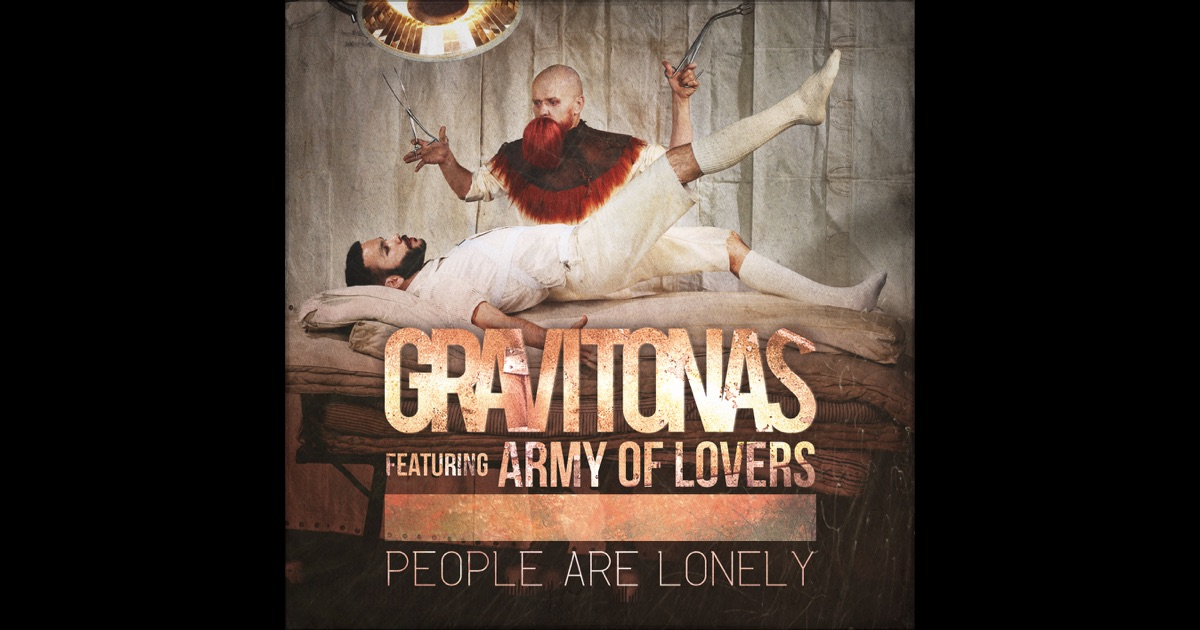 gravitonas feat army of lovers people are lonely MP3