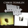 Double Take: Chris Tomlin