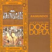 Sucessos em Dose Dupla - Raimundos
