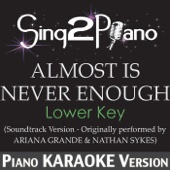 [Download] Almost Is Never Enough (Lower Key) [Soundtrack Version - Originally Performed By Ariana Grande & Nathan Sykes] [Karaoke Version] MP3