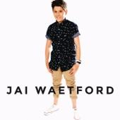Don't Let Me Go - Jai Waetford