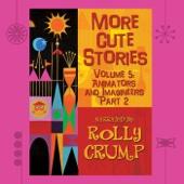 More Cute Stories, Vol. 5: Animators and Imagineers Part 2