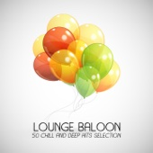 Lounge Baloon (50 Chill and Deep Hits Selection)