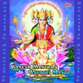 Ganesh Mantra & Gayatri Mantra