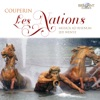 Couperin: Les Nations, Musica Ad Rhenum & Jed Wentz