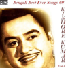 Bengali Best Ever Songs of Kishore Kumar, Vol. 1