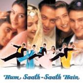 Hum Saath - Saath Hain (Original Motion Picture Soundtrack)