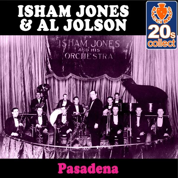 Pasadena (Remastered) - Single | Isham Jones