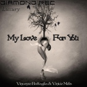 [Download] My Love For You MP3