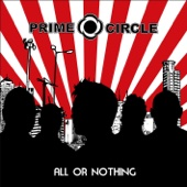 She Always Gets What She Wants - Prime Circle