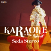 Karaoke - In the Style of Soda Stereo