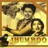 Jhumroo (Original Motion Picture Soundtrack) - Kishore Kumar