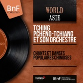 Chants et danses populaires chinoises (Mono version)