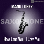 How Long Will I Love You (Saxophone)