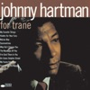 I'm Glad There Is You (1995 Digital Remaster) - Johnny Hartman