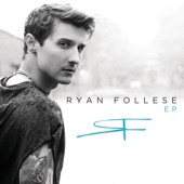 Ryan Follese - EP
