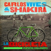 La Bicicleta (Version Vallenato) - Carlos Vives & Shakira