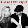 I Like Your Style (feat. Hannah Dunlap) - Single