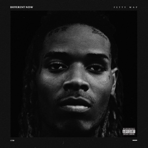 Different Now - Single - Fetty Wap, Fetty Wap