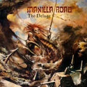 The Deluge (Remastered - Ultimate Edition) - Manilla Road