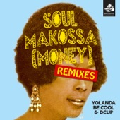 Soul Makossa (Money) [Remixes, Pt. 2]