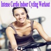 Intense Cardio Indoor Cycling Workout - Spinning the Best Indoor Cycling Music in the Mix & DJ Mix