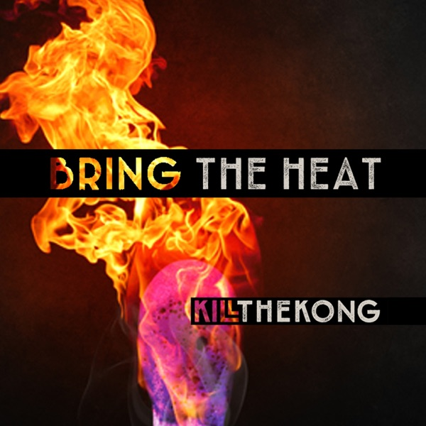 Bring the Heat