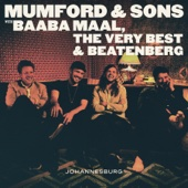 There Will Be Time Mumford & Sons & Baaba Maal