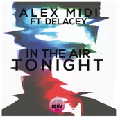 In the Air Tonight (feat. Delacey) [Radio Edit]