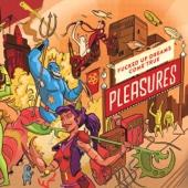 PLEASURES - Live in Concert