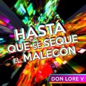 Hasta Que Se Seque el Malecón (Smooth Latin Remix)