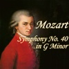 Mozart: Symphony No. 40 in G Minor