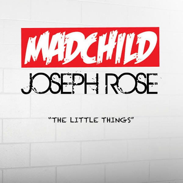 The Little Things (feat. Joseph Rose)
