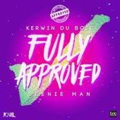 Fully Approved - Kerwin Du Bois & Beenie Man