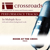 Room At The Cross [Performance Track] - EP