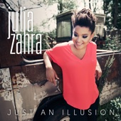 Just an Illusion - Julia Zahra