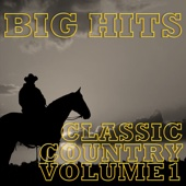 Classic Country Greatest Hits, Vol. 1