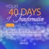 40 Days of Transformation, Vol. 3
