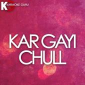 [Download] Kar Gayi Chull (Originally Performed by Kapoor & Sons, Sidharth Malhotra, Alia Bhatt, Badshah, Fazilpuria) [Karaoke Version] MP3
