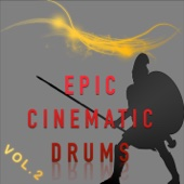 Epic Cinematic Drums Vol. 2 - EP