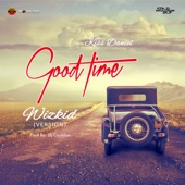 Good Time (Wizkid Version) - Wizkid