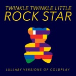 Lullaby Versions of Coldplay