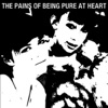 Buy The Pains of Being Pure at Heart by The Pains of Being Pure At Heart on iTunes (Rock)