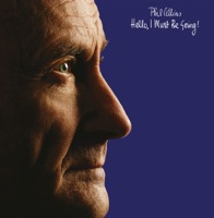Hello, I Must Be Going! (Remastered) - Phil Collins