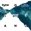 Oceans (feat. Greyson Chance) - Single, tyDi & Jack Novak