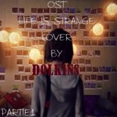 Life Is Strange Cover: Partie 1 - EP