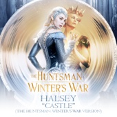 Castle (The Huntsman: Winter's War Version) - Halsey Cover Art