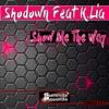 Show me the way (Radio Edit)